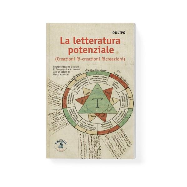 La letteratura potenziale (Creazioni Ri-creazioni Ricreazioni)